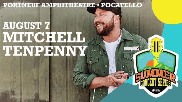 Mitchell Tenpenny Live At Portneuf Amphitheatre, Pocatello!
