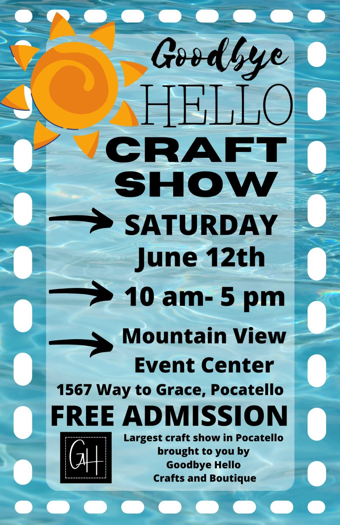 Goodbye Hello Craft Show June 12