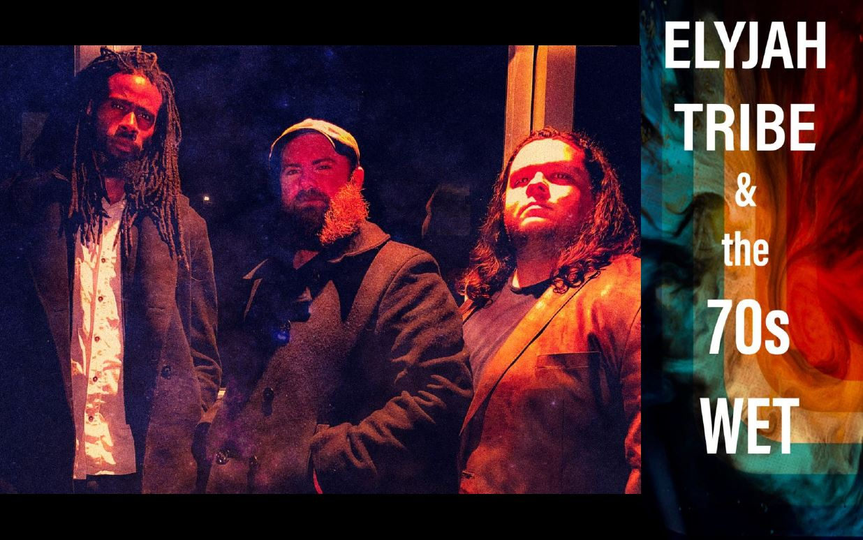 Live Jazz Funk Reggae - Elyjah Tribe & the 70s Wet
