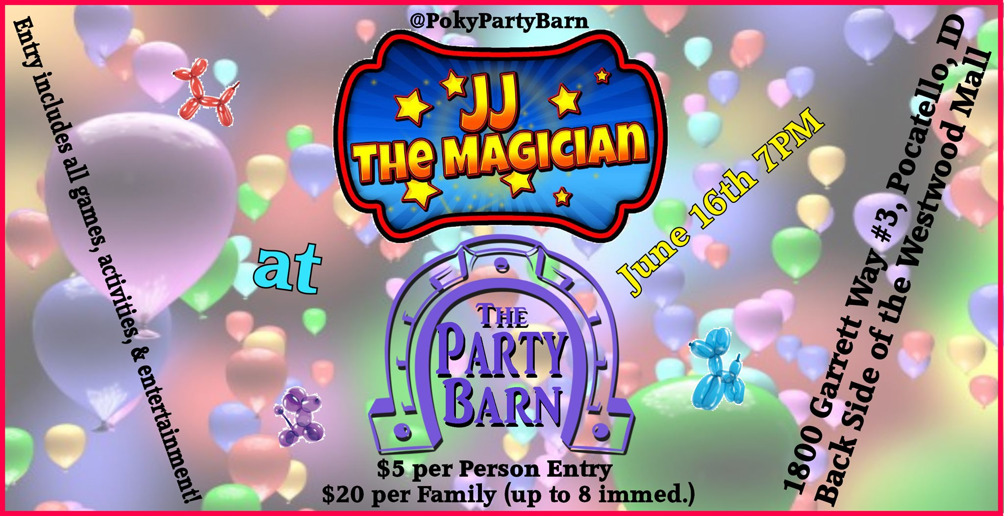 """JJ the Magician """"Idaho's Greatest Family Magician"""" @ The Party Barn Wed. June 16th!"""